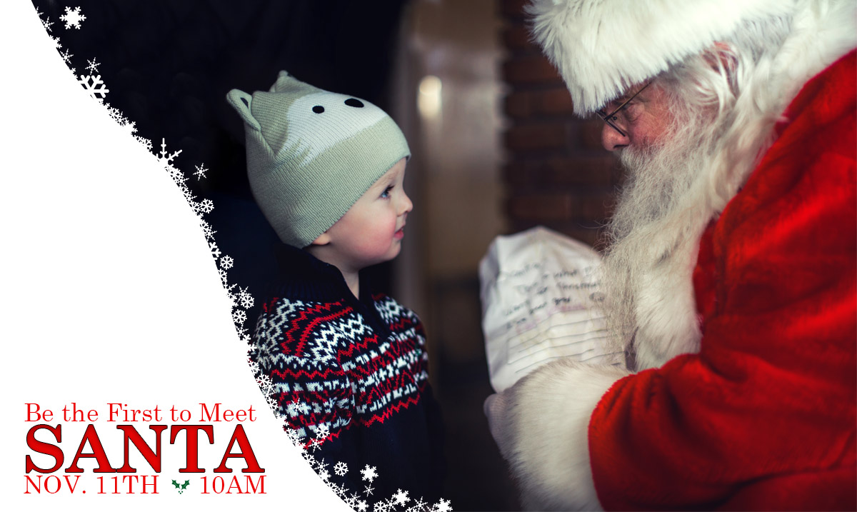 Be the First to Meet Santa