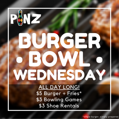 Burger Bowl Wednesday