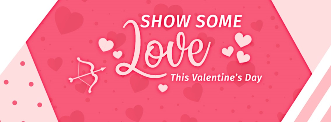 Show Some Love this Valentine's Day